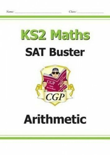 KS2 Maths SAT Buster: Arithmetic (for the 2019 tests) by CGP Books (Paperback bo