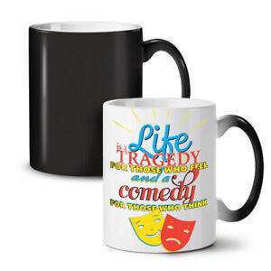 Life Tragedy Quote NEW Colour Changing Tea Coffee Mug 11 oz   Wellcoda