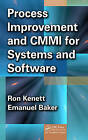 Process Improvement and CMMI for Systems and Software by Emanuel Baker, Ron S. Kenett (Hardback, 2010)