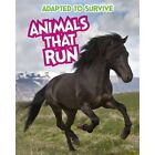 Adapted to Survive: Animals that Run by Angela Royston (Paperback, 2015)