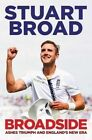 Broadside: How We Regained the Ashes by Stuart Broad (Paperback, 2016)