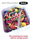 Aga Cooking by Amy Willcock (Hardback, 2002)