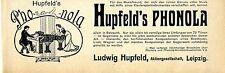 Hupfeld' s PHONOLA Ludwig Hupfeld Leipzig Historische Annonce 1906