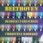 33 Variationen über einen Walzer von Diabelli von Christina Björköe (2014)