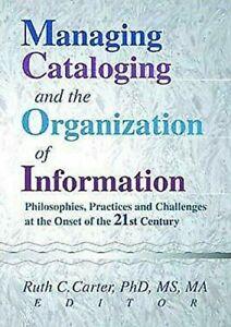 Managing-Cataloging-und-die-Organisation-von-Informationen-Philosophies-Praxis