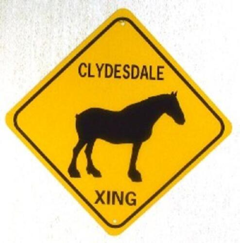 CLYDESDALE XING  Aluminum Horse Sign  Won/'t rust or fade