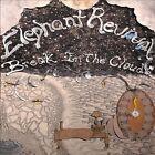 Break in the Clouds [Digipak] by Elephant Revival (CD, Nov-2010, Ruff Shod Records)