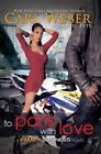 To Paris with Love: A Family Business Novel by Carl Weber, Eric Pete (Hardback, 2014)