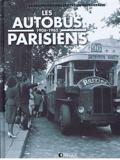 LES AUTOBUS PARISIENS 1906-1965 EDITIONS ATLAS LIVRE NEUF SOUS FILM