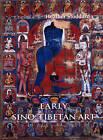 Early Sino-Tibetan Art by Heather Stoddard (Paperback, 2006)