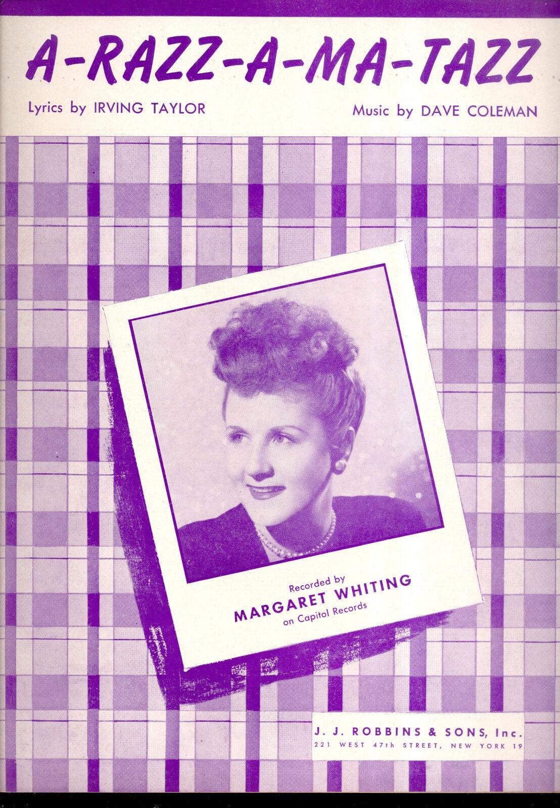 Margaret Whiting partituras  un-Razz-a-Ma un-Razz-a-Ma un-Razz-a-Ma - Tazz   Obtén lo ultimo