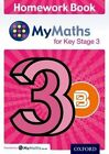 MyMaths: for Key Stage 3: Homework Book 3B (Pack of 15) by Alf Ledsham (Multiple copy pack, 2014)
