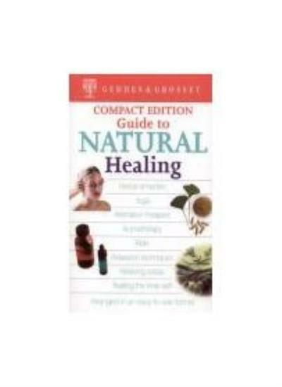 Guide to Natural Healing,No Author Known- 9781842053072
