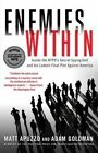 Enemies Within: Inside the NYPD's Secret Spying Unit and Bin Laden's Final Plot Against America by Matt Apuzzo, Adam Goldman (Paperback / softback, 2014)