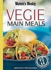 Vegie Main Meals by Bauer Media Books (Paperback, 2006)