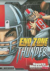 End Zone Thunder by Scott Ciencin (Paperback / softback)