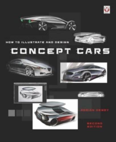 """Le modalità per illustrare /& design Concept Cars Disegna il rendering fai da te /""""NUOVO LIBRO tendenze Stili"""