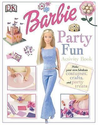 Barbie (TM): Party Fun, DK, Good Book