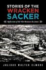 Stories of The Wracken Sacker 9781477291382 Paperback P H