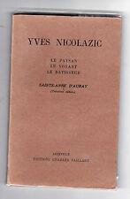 Yves Nicolazic  Le Paysan  Le voyant  La batisseur  Saint-Anne d'Auray