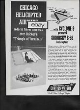 CHICAGO HELICOPTER AIRWAYS 1957 CURTISS WRIGHT SIKORSKY S-58 ENGINES AIRPORTS AD