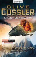 Das Geheimnis von Shangri La von Grant Blackwood und Clive Cussler (2012,...