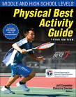 Physical Best Activity Guide: Middle and High School Level-3rd Ed by Ms Christina Sinclair, Mr Jeff Carpenter, Shape America - Society of Health and Physical Educators (Paperback / softback, 2011)