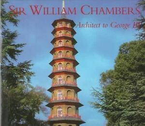 SIR-WILLIAM-CHAMBERS-Architect-to-George-III-John-Harris-NEW-Architecture-Book