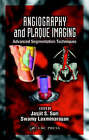 Angiography and Plaque Imaging: Advanced Segmentation Techniques by Jasjit S. Suri (Hardback, 2003)