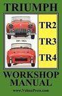 Triumph Tr2, Tr3 & Tr4 1953-1965 Owners Workshop Manual by TheValueGuide (Paperback, 2009)