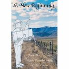 A New Beginning: Book No. 7 of the Wolde Family Saga by Bill Conner (Paperback / softback, 2013)