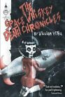 The Space Whiskey Death Chronicles by William Vitka (Paperback / softback, 2013)