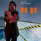 No Go von Manfred Maurenbrecher (2013)