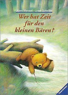 Wer hat Zeit für den kleinen Bären? von Scheffler, Ursel   Buch   Zustand gut