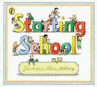 Starting School by Allan Ahlberg, Janet Ahlberg (Paperback, 1990)