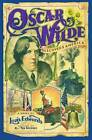 Oscar Wilde Discovers America by Louis Edwards (Paperback, 2012)