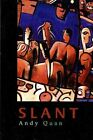 Slant by Andy Quan (Paperback / softback, 2001)