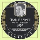 1939 by Charlie Barnet & His Orchestra (CD, Apr-2002, Classics)