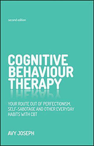 Cognitif Comportement Thérapie : Votre Route Hors Perfectionism, Self-Sabotage