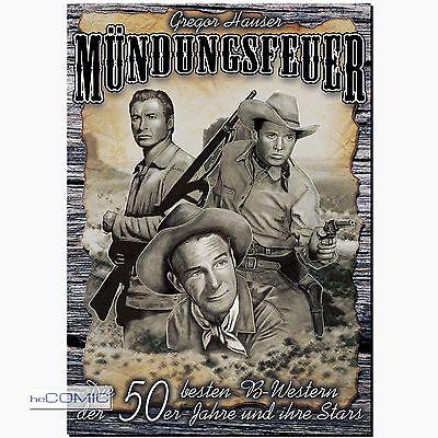 Mündungsfeuer die 50 besten B Western der 50er und ihre Stars BILD FILMOGRAPHIE