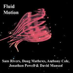 Fluid-Motion-with-Sam-Rivers-CD