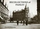 Recollections of Paisley by Donald Malcolm (Paperback, 2013)