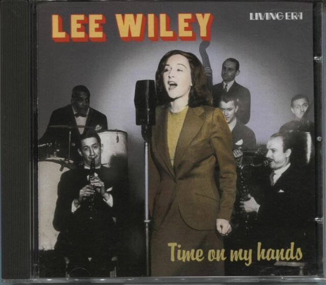 Lee Wiley: Time On My Hands - 1932-51 (2002) - UK CD / 24 tracks / Living Era