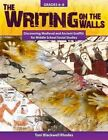 The Writing on the Walls: Discovering Medieval and Ancient Graffiti for Middle School Social Studies by Toni Rhodes (Paperback / softback, 2015)