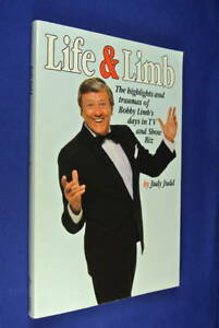 SIGNED-BOOK-LIFE-AND-LIMB-Judy-Judd-BOBBY-LIMB-039-S-DAYS-IN-TV-AND-SHOW-BIZ