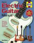 Electric Guitar Manual: How to Set Up, Maintain and 'Hot-Rod' Your First Electric Guitar by Paul Balmer (Hardback, 2011)