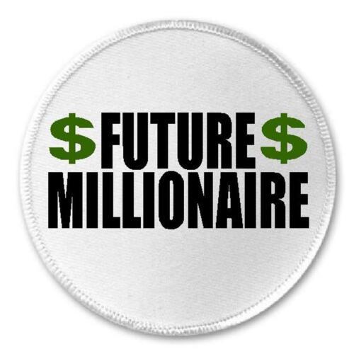 "Future Millionaire 3/"" Circle Sew Iron On Patch Rich Cash Money Success Gift"