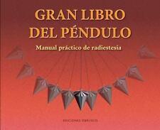 El gran libro del pendulo (Spanish Edition)-ExLibrary