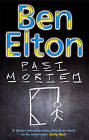 Past Mortem by Ben Elton (Paperback, 2005)
