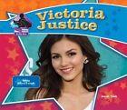 Victoria Justice: Famous Actress & Singer by Sarah Tieck (Hardback, 2013)